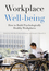 Workplace Well-being: How to Build Psychologically Healthy Workplaces (1118469461) cover image