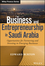 Business and Entrepreneurship in Saudi Arabia: Opportunities for Partnering and Investing in Emerging Businesses (1118943961) cover image
