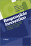 Responsible Innovation: Managing the Responsible Emergence of Science and Innovation in Society (1119966361) cover image