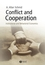 Conflict and Cooperation: Institutional and Behavioral Economics (1405113561) cover image