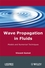 Wave Propagation in Fluids: Models and Numerical Techniques (1848210361) cover image