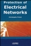 Protection of Electrical Networks (1905209061) cover image