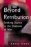 Beyond Retribution: Seeking Justice in the Shadows of War (0745628362) cover image