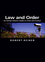 Law and Order: An Honest Citizen's Guide to Crime and Control (0745629962) cover image