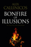 Bonfire of Illusions: The Twin Crises of the Liberal World (0745648762) cover image