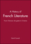 A History of French Literature: From Chanson de geste to Cinema (1405117362) cover image