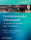 Cerebrovascular Ultrasound in Stroke Prevention and Treatment, 2nd Edition (1405195762) cover image