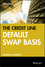 The Credit Default Swap Basis (1576602362) cover image