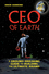 CEO of Earth: A Ground-Breaking Guide to Building the Ultimate Brand (1742169562) cover image