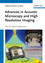 Advances in Acoustic Microscopy and High Resolution Imaging: From Principles to Applications (3527410562) cover image