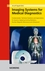 Imaging Systems for Medical Diagnostics: Fundamentals, Technical Solutions and Applications for Systems Applying Ionizing Radiation, Nuclear Magnetic Resonance and Ultrasound, 2nd Edition (3895782262) cover image