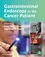 Gastrointestinal Endoscopy in the Cancer Patient (0470672463) cover image