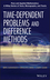 Time-Dependent Problems and Difference Methods, 2nd Edition (0470900563) cover image