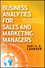 Business Analytics for Sales and Marketing Managers: How to Compete in the Information Age (0470912863) cover image