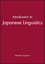 Introduction to Japanese Linguistics (0631198563) cover image
