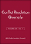 Conflict Resolution Quarterly, Volume 24, Number 1, Autumn 2006 (0787994863) cover image