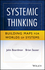 Systemic Thinking: Building Maps for Worlds of Systems (1118376463) cover image