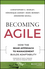 Becoming Agile: How the SEAM Approach to Management Builds Adaptability (1119011663) cover image