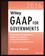 Wiley GAAP for Governments 2016: Interpretation and Application of Generally Accepted Accounting Principles for State and Local Governments (1119107563) cover image