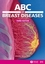 ABC of Breast Diseases, 3rd Edition (1444312863) cover image