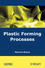 Plastic Forming Processes (1848210663) cover image