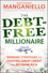 The Debt-Free Millionaire: Winning Strategies to Creating Great Credit and Retiring Rich  (0470455764) cover image