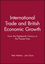 International Trade and British Economic Growth: From the Eighteenth Century to the Present Day (0631181164) cover image