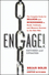 Engage!: The Complete Guide for Brands and Businesses to Build, Cultivate, and Measure Success in the New Web, Revised and Updated (1118003764) cover image