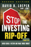 Stop the Investing Rip-off: How to Avoid Being a Victim and Make More Money, 2nd Edition (1118133064) cover image