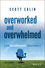 Overworked and Overwhelmed: The Mindfulness Alternative (1118910664) cover image