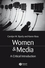 Women and Media: A Critical Introduction (1405116064) cover image