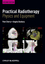 Practical Radiotherapy: Physics and Equipment, 2nd Edition (1405184264) cover image