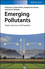 Emerging Pollutants: Origin, Structure and Properties (3527338764) cover image