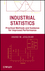 Industrial Statistics: Practical Methods and Guidance for Improved Performance (0470497165) cover image