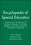 Encyclopedia of Special Education: A Reference for the Education of Children, Adolescents, and Adults Disabilities and Other Exceptional Individuals, 4 Volume Set, 4th Edition (0470642165) cover image