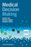 Medical Decision Making, 2nd Edition (0470658665) cover image