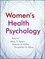 Women's Health Psychology (0470890665) cover image