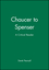 Chaucer to Spenser: A Critical Reader (0631199365) cover image
