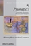 Phonetics: Transcription, Production, Acoustics, and Perception (0631232265) cover image