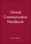 Clinical Communication Handbook (0632046465) cover image