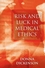 Risk and Luck in Medical Ethics (0745621465) cover image