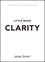 The Little Book of Clarity: A Quick Guide to Focus and Declutter Your Mind (0857086065) cover image