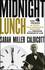 Midnight Lunch: The 4 Phases of Team Collaboration Success from Thomas Edison's Lab (1118407865) cover image