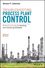 Troubleshooting Process Plant Control: A Practical Guide to Avoiding and Correcting Mistakes, 2nd Edition (1119267765) cover image