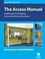 The Access Manual: Auditing and Managing Inclusive Built Environments, 2nd Edition (1405146265) cover image