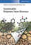 Sustainable Polymers from Biomass (3527340165) cover image