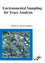 Environmental Sampling for Trace Analysis (3527615865) cover image