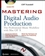 Mastering Digital Audio Production: The Professional Music Workflow with Mac OS X (0470165766) cover image