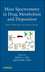 Mass Spectrometry in Drug Metabolism and Disposition: Basic Principles and Applications (0470401966) cover image