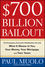 $700 Billion Bailout: The Emergency Economic Stabilization Act and What It Means to You, Your Money, Your Mortgage and Your Taxes (0470462566) cover image